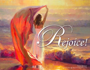 How many jobs make us feel like this on Monday morning? Actually, mine always did, and still does. Rejoice! poster, based upon Ocean Breeze, by Steve Henderson