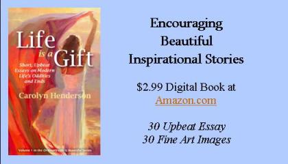 Life Is a Gift by Carolyn Henderson