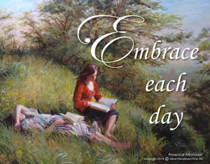 Maybe you'll use desks, maybe you won't -- how you homeschool is up to you and your family. Embrace Each Day inspirational poster, one of many available at Steve Henderson Fine Art.