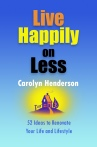 Live Happily on Less book by Carolyn Henderson at amazon.com