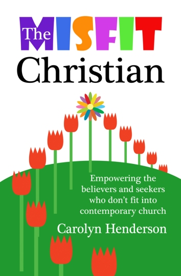 The Misfit Christian kindle and paperback book by Carolyn Henderson at Amazon.com